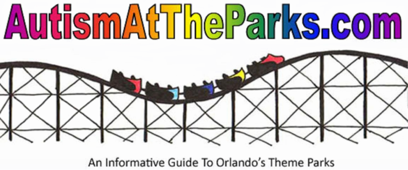 Autism At The Parks: Walt Disney World, Universal Orlando Resort and SeaWorld Orlando